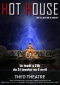 Hot House au Théo Théâtre