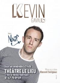 Kevin Gavaud : Naïf au Lieu