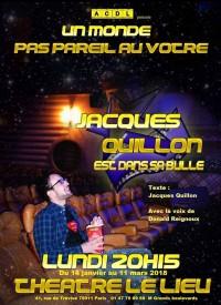 Jacques Quillon est dans sa bulle au Lieu