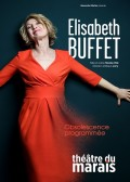 Elisabeth Buffet : Obsolescence programmée au Théâtre du Marais