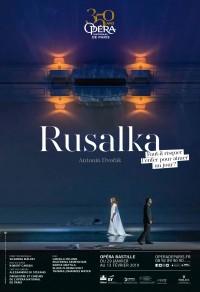 Rusalka à l'Opéra Bastille