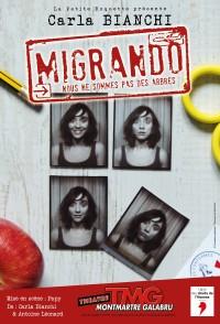 Carla Bianchi : Migrando au Théâtre Montmartre Galabru