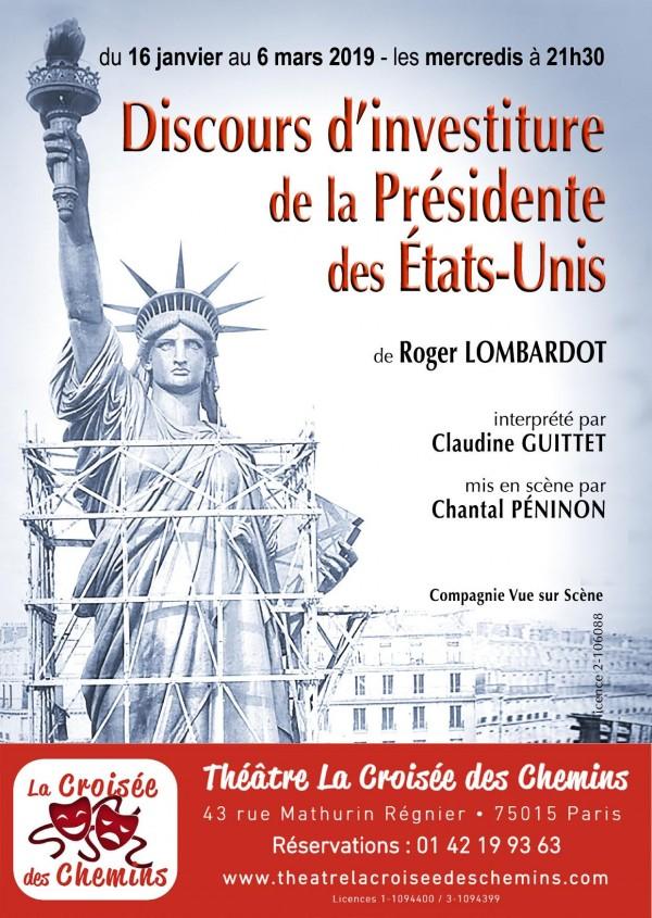 Discours d'investiture de la Présidente des États-Unis au Théâtre La Croisée des Chemins