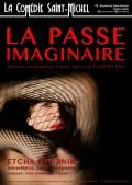 La Passe imaginaire à la Comédie Saint-Michel