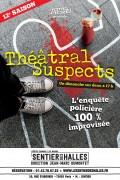 Theatral Suspects au Sentier des Halles