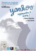 Yankov, apprendre à vivre ! au Tremplin Théâtre