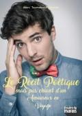 Le Récit poétique mais pas chiant d'un amoureux en voyage au Théâtre du Marais
