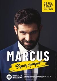 Marcus : Super sympa au Palais des Glaces