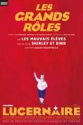 Les Grands Rôles au Théâtre du Lucernaire