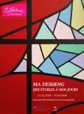 Ma Desheng, Des étoiles à nos jours au Domaine de Chamarande