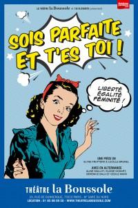 Sois parfaite et t'es toi ! au Théâtre La Boussole