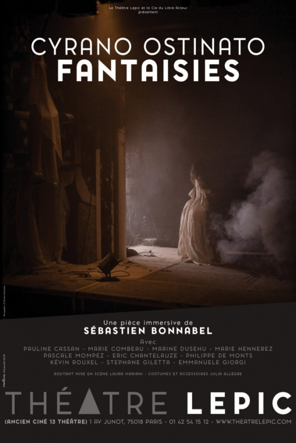 Cyrano Ostinato Fantaisies au Théâtre Lepic