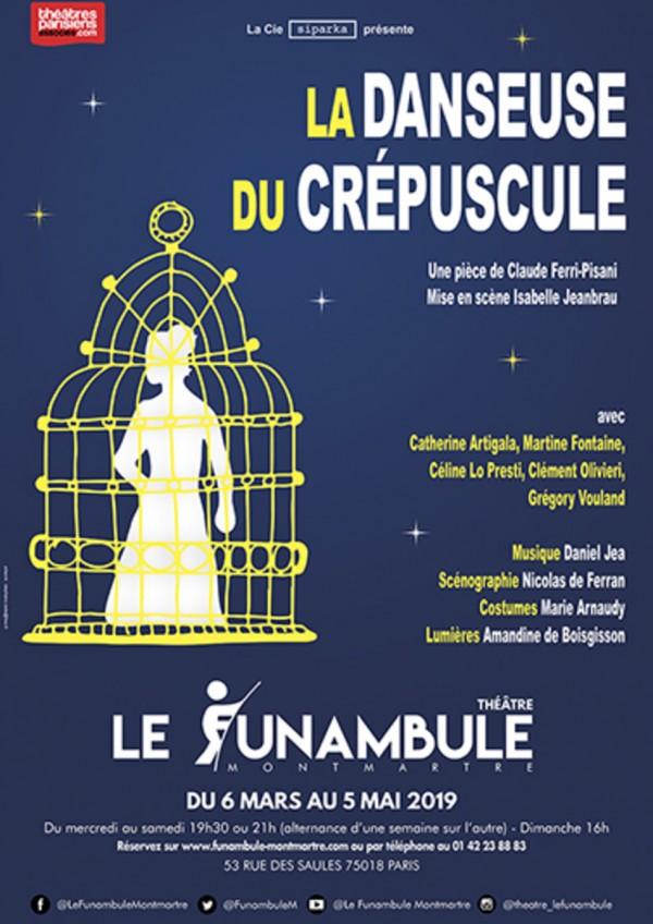 La Danseuse du crépuscule au Funambule