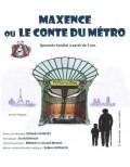 Maxence ou le conte du métro au Théâtre Darius Milhaud
