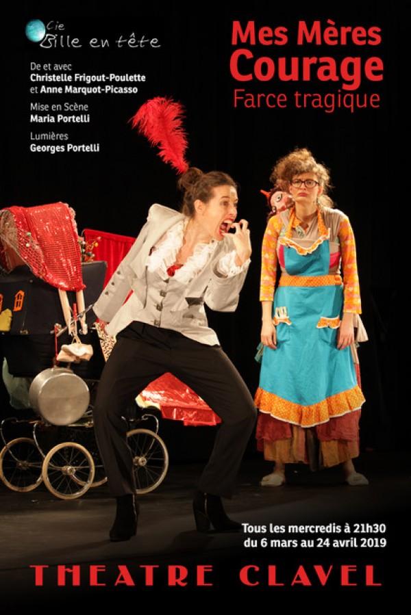 Mes Mères Courage au Théâtre Clavel