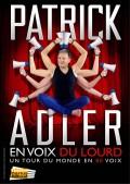 Patrick Adler en voix du lourd au Théâtre Darius Milhaud