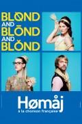 Blond and blond and blond : homaj à la chonson française au Palace