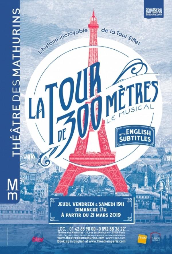 La Tour de 300 mètres - Le Musical au Théâtre des Mathurins