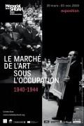 Le Marché de l'art sous l'occupation : 1940-1944 au Mémorial de la Shoah