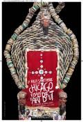 Chicago : foyer d'art brut à la Halle Saint-Pierre
