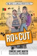 Ro et Cut : Qu'est ce qu'elles veulent de plus ? à la Comédie Saint-Martin