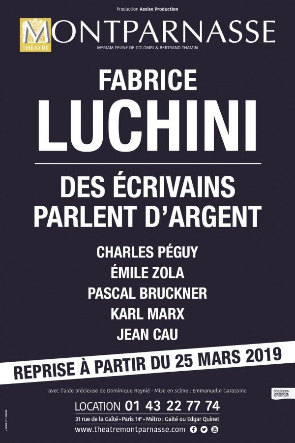 Fabrice Luchini : Des écrivains parlent d'argent au Théâtre Montparnasse
