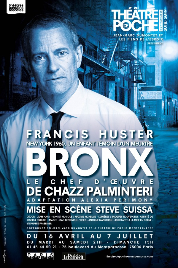 Bronx avec Francis Huster au Théâtre de Poche-Montparnasse