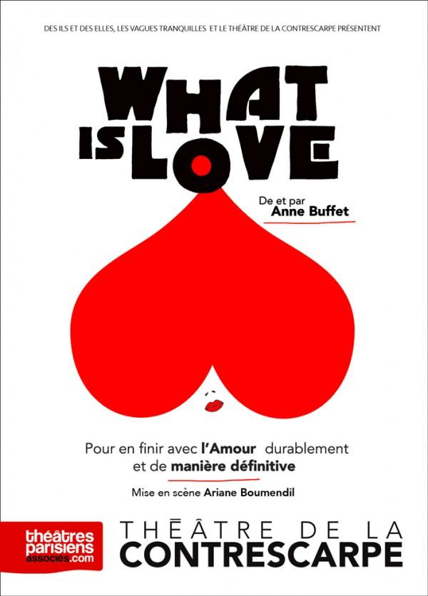 What is Love au Théâtre de la Contrescarpe