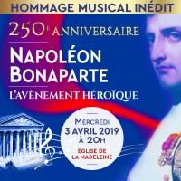 Napoléon Bonaparte - L'avènement héroïque à l'Église de la Madeleine