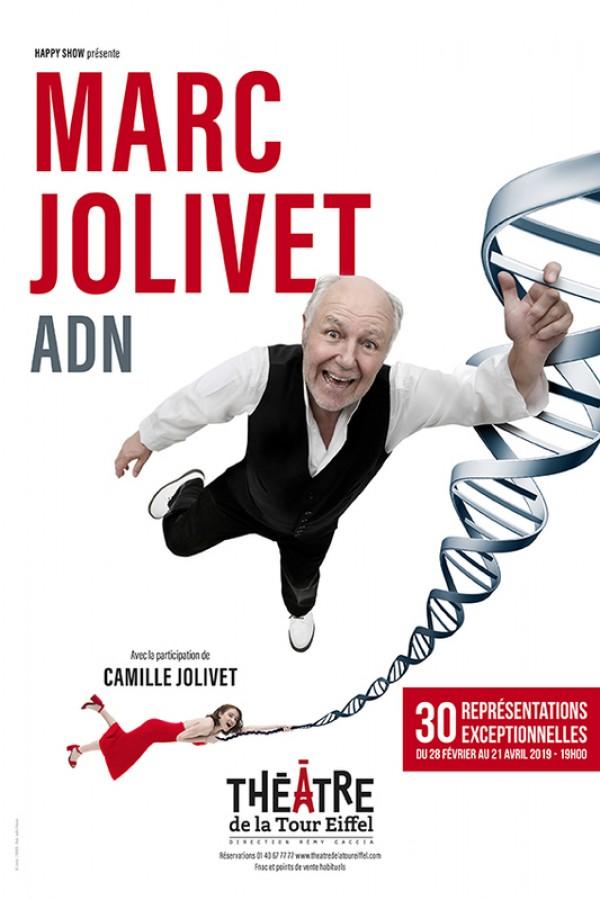 Marc Jolivet : ADN au Théâtre de la Tour Eiffel
