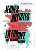 Jeunes Artistes en Europe — Les Métamorphoses à la Fondation Cartier pour l'art contemporain