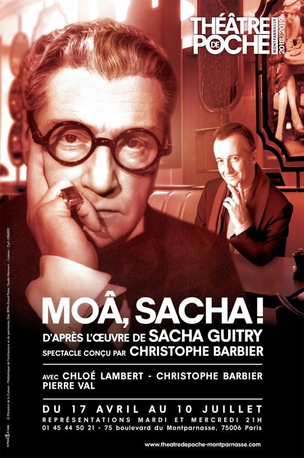 Moâ, Sacha ! au Théâtre de Poche-Montparnasse