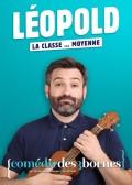 Léopold : La classe… moyenne à la Comédie des Trois Bornes