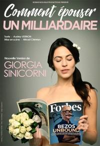 Giorgia Sinicorni : Comment épouser un milliardaire ? à La Nouvelle Seine