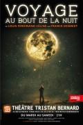 Voyage au bout de la nuit au Théâtre Tristan-Bernard