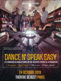 Dance N' Speak Easy au Théâtre Déjazet