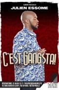 Julien Essome : C'est gangsta au Théâtre de Dix Heures