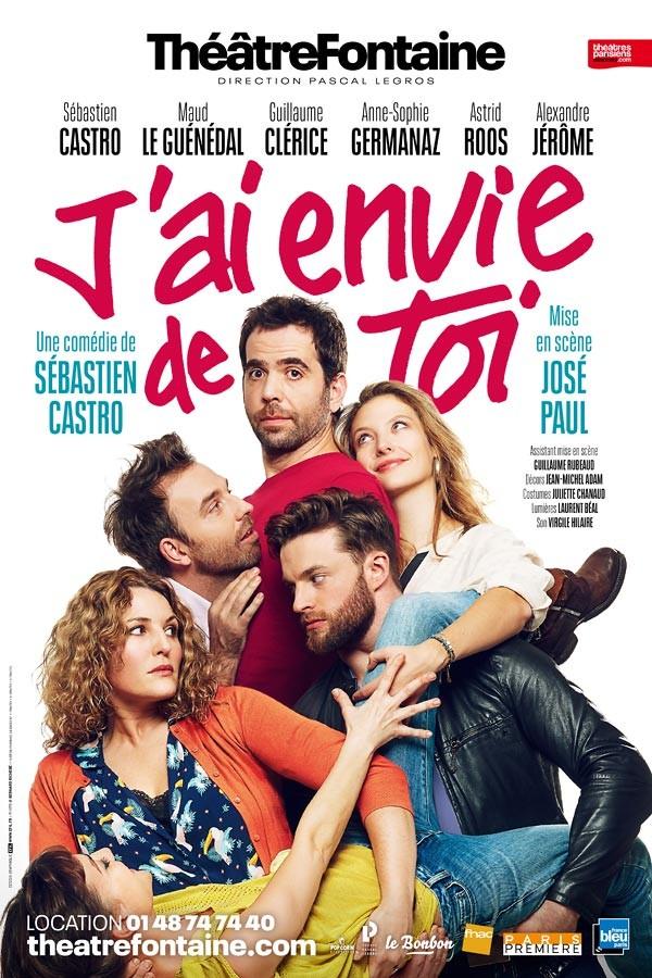J'ai envie de toi au Théâtre Fontaine
