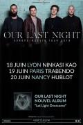 Our Last Night au Trabendo