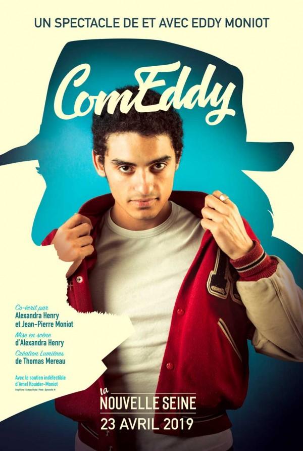 Eddy Moniot : ComEddy à La Nouvelle Seine