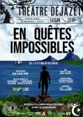 En quêtes impossibles au Théâtre Déjazet