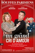 Un grand cri d'amour au Théâtre des Bouffes Parisiens
