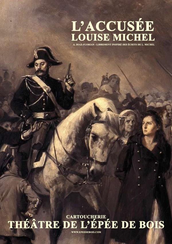 L'Accusée Louise Michel au Théâtre de l'Épée de Bois