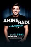 Amine Radi : Va dormir va à l'Apollo Théâtre