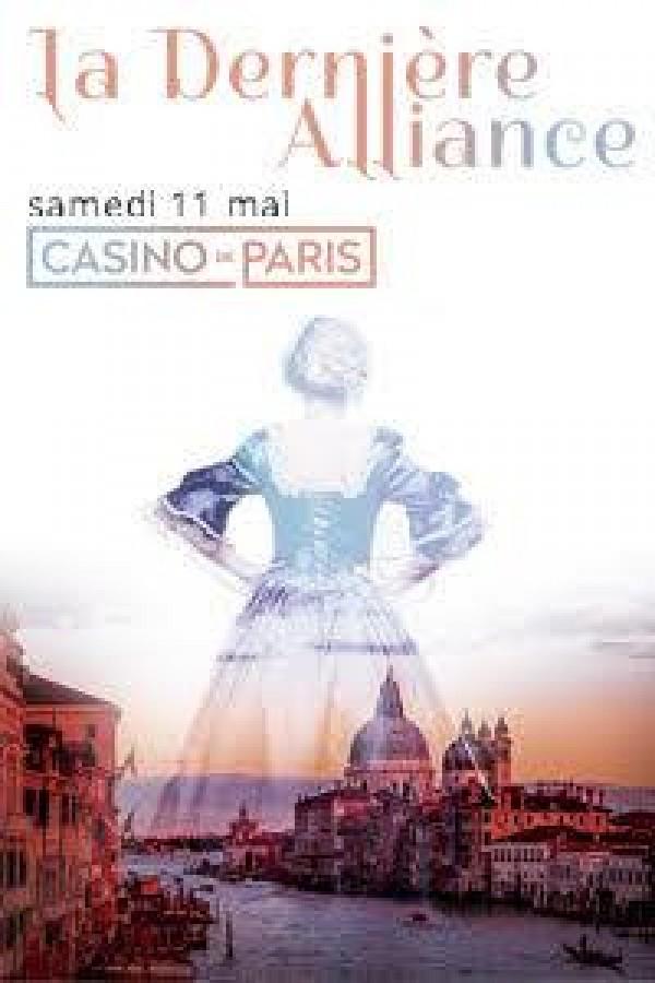 La Dernière Alliance au Casino de Paris