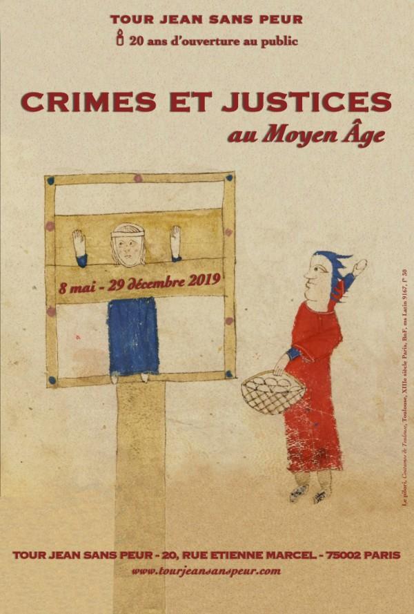Crimes et justices au Moyen Âge à la Tour Jean sans Peur