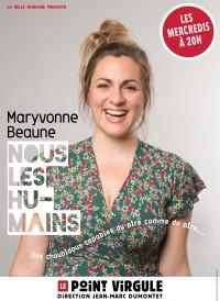 Maryvonne Beaune : Nous les humains au Point Virgule