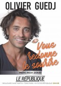 Olivier Guedj vous redonne le sourire au Théâtre Le République