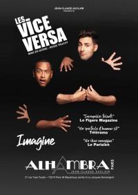 Les Vice Versa : Imagine à l'Alhambra