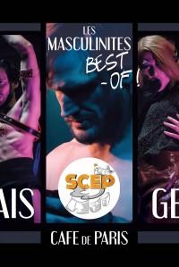 Les Masculinités : La SCEP fait mauvais genre au Café de Paris